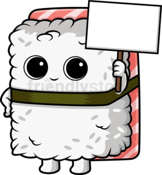 Sushi character holding emtpy sign. PNG - JPG and vector EPS (infinitely scalable).