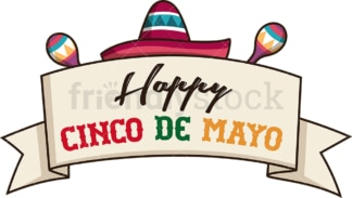 Happy cinco de mayo. PNG - JPG and vector EPS file formats (infinitely scalable). Image isolated on transparent background.