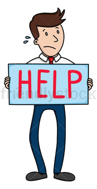 Sweating businessman holding help sign. PNG - JPG and vector EPS file formats (infinitely scalable). Image isolated on transparent background.